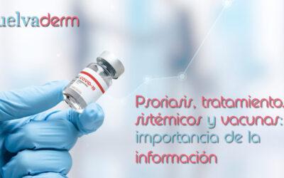 La importancia de la información sobre las vacunas en pacientes con psoriasis y tratamiento sistémicos